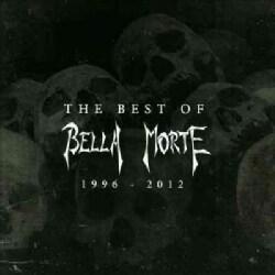 Bella Morte - The Best of Bella Morte: 1996-2012