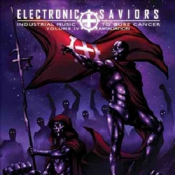 Various - Electronic Saviors: Industrial Music to Cure Cancer: Vol. 4: Retaliation