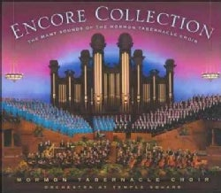 Mormon Tabernacle Choir - Encore Collection: The Many Sounds of the Mormon Tabernacle Choir