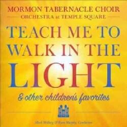 Mormon Tabernacle Choir - Teach Me to Walk in The Light