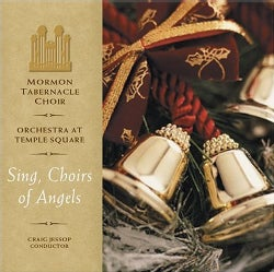 Orchestra At Temple Square - Sing Choirs Of Angels