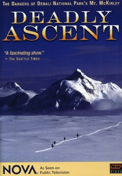 Deadly Ascent - Mt. McKinley (Denali) (DVD)