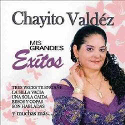 Chayito Valdez - Mis Grandes Exitos