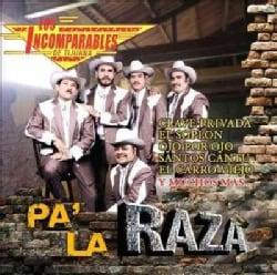 Los Incomparables De Tijuana - Pa' La Raza