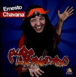 Ernesto Chavana - Puro Licenciado