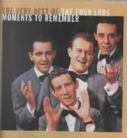 Four Lads - Moments to Remember: The Very Best of The Four Lads