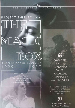 The Magic Box: The Films of Shirley Clarke: Vol. 4