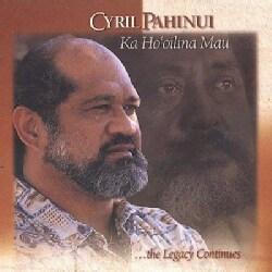 Cyril Pahinui - Ka Ho'oilina Mau