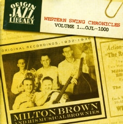 Milton Brown - Western Swing Chronicles