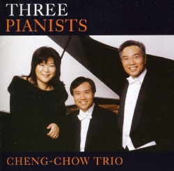 Cheng-Chow Trio - Three Pianists