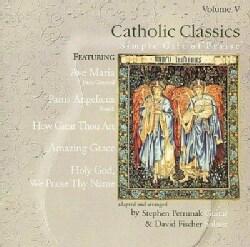 S Petrunak/D Fischer - Catholic Classics: Vol. V