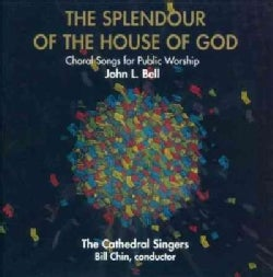 John L. Bell - The Splendour of the House of God