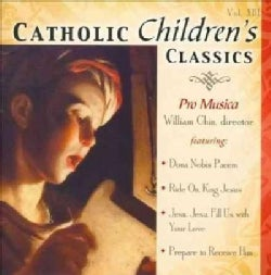 Pro Musica - Catholic Children's Classics: Vol. 13