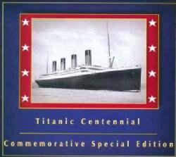 Arvel Bird - Music of the Titanic Centennial