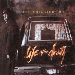 Notorious B.I.G. - Life After Death (Parental Advisory)