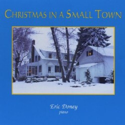 ERIC DONEY - CHRISTMAS IN A SMALL TOWN