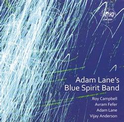Adam Lane - Blue Spirit Band