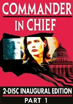 Commander in Chief: The Inaugural Edition Part 1 (DVD)