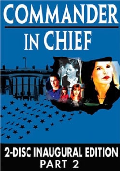 Commander in Chief: The Inaugural Edition Part 2 (DVD)