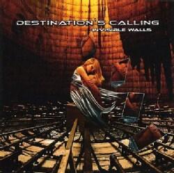 Destinations Calling - Invisible Walls