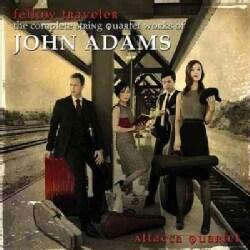 Attacca Quartet - Adams: Fellow Traveler -Complete String Quartet Works