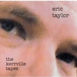 Eric Taylor - Kerrville Tapes