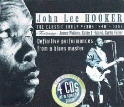 John Lee Hooker - Classic Early Years 1948-1951