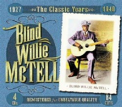 Blind Willie McTell - Classic Years 1927-1940