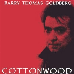 BARRY THOMAS GOLDBERG - COTTONWOOD