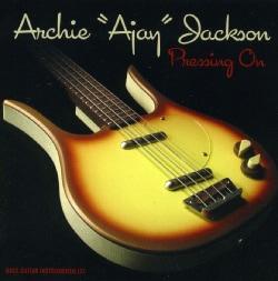 ARCHIE AJAY JACKSON - PRESSING ON