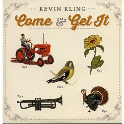 KEVIN KLING - COME & GET IT