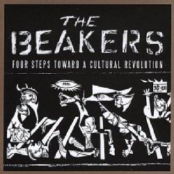 Beakers - Four Steps Toward a Cultural Revolution