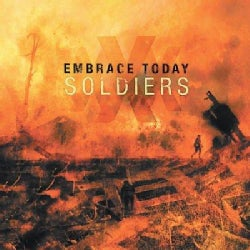 Embrace Today - Soldiers