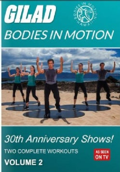 Gilad: Bodies in Motion: 30th Anniversary Shows!: Vol. 2