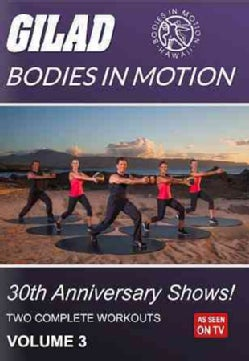 Gilad: Bodies in Motion: 30th Anniversary Shows!: Vol. 3