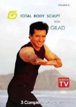Total Body Sculpt with Gilad: Vol. 6 (DVD)