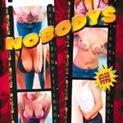 Nobodys - Less Hits More Tits