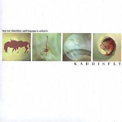 Kaddisfly - Buy Our Intention, We'll Buy You A Unicorn