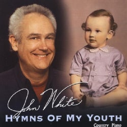 JOHN WHITE - HYMNS OF MY YOUTH