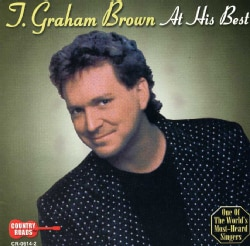 T. Graham Brown - At His Best