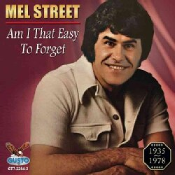 Mel Street - Am I That Easy To Forget