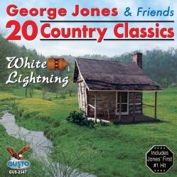 George Jones - 20 Country Classics: White Lightning