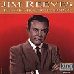 Jim Reeves - Country Music Hall of Fame 1967