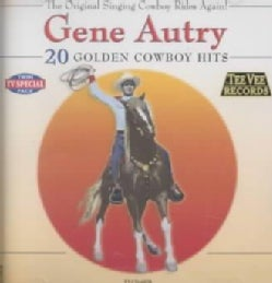 Gene Autry - 20 Golden Cowboy Hits