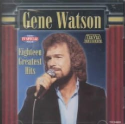 Gene Watson - Eighteen Greatest Hits