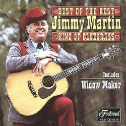 Jimmy Martin - Best of the Best: King of Bluegrass