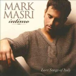 Mark Masri - Intimo: Great Italian Love Songs