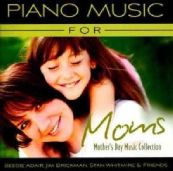 Various - Piano Music For Moms: Mother's Day Music Collection