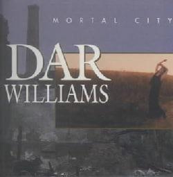 Dar Williams - Mortal City