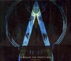 Bullet For Pretty Boy - Symbiosis